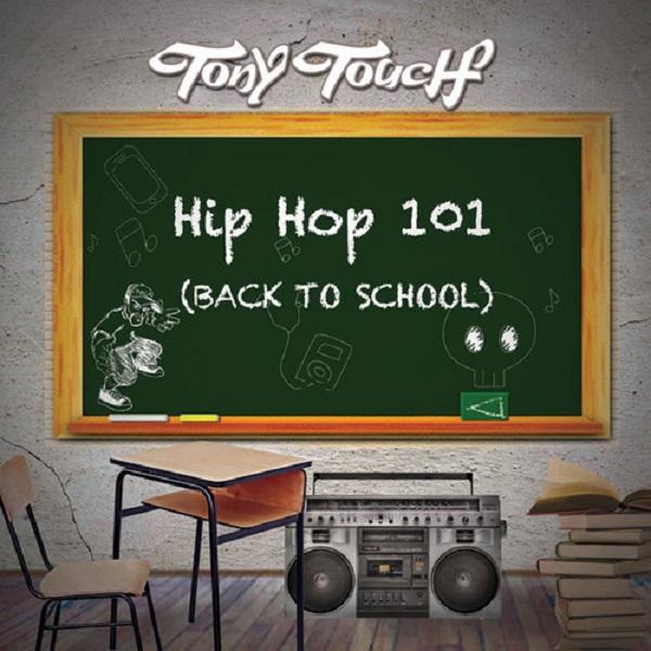 grow-tony-touch-hip-hop-101.jpg