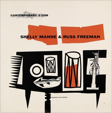 Shelly Manne Russ Freeman Contemporary C 2518