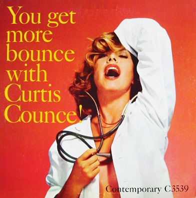 Curtis Counce You Get More Bounce With Curtis Counce Contemporary C 3539