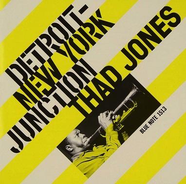 Thad Jones Detroit-New York Junction Blue Note BLP 1513