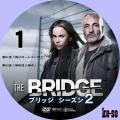 THE BRIDGE/ブリッジ シーズン2 01