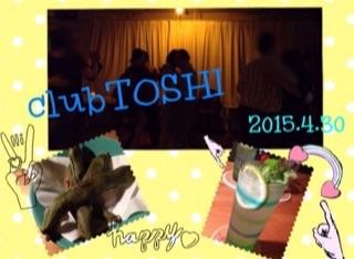 2015.4.30 clubTOSHI