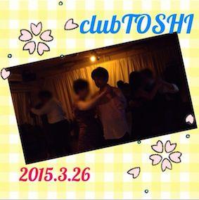 2015_3_26_clubTOSHI