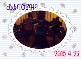 2015_4_23_clubTOSHI