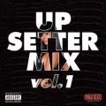UP SETTER MIX vol1