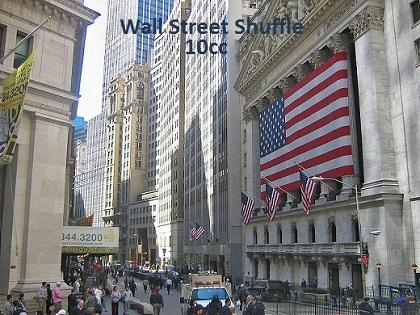 Wall Street Shuffle - 10cc