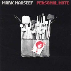 Personal Note Mark Nauseef