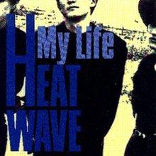 heatwave_my_life3.jpg