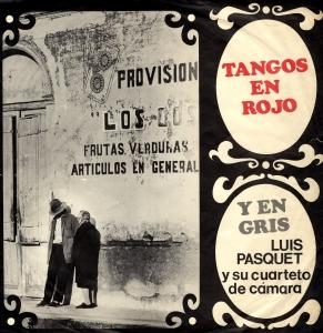Luis Pasquet Tangos en rojo y en gris LP mini855