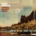 AUGUST BURNS RED / Found in Far Away Places