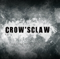 CROW'S CLAW / Just For My Heartache