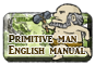 Banquet of the Primitive man english Manual